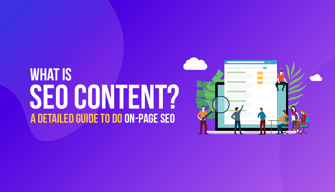 What is SEO Content - A Detailed Guide to do On-Page SEO in 2019 1