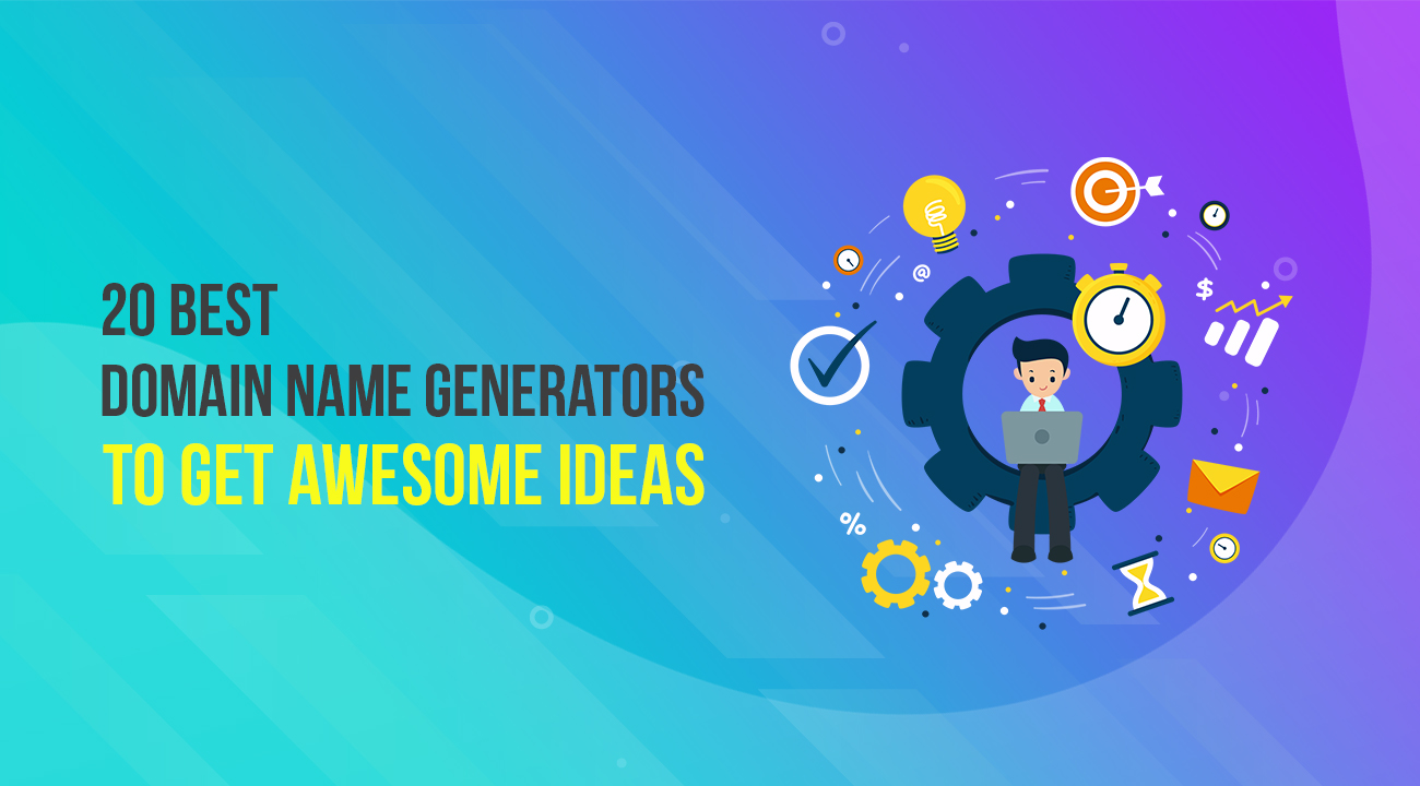 20 Domain Name Generators to Get Awesome Ideas 1