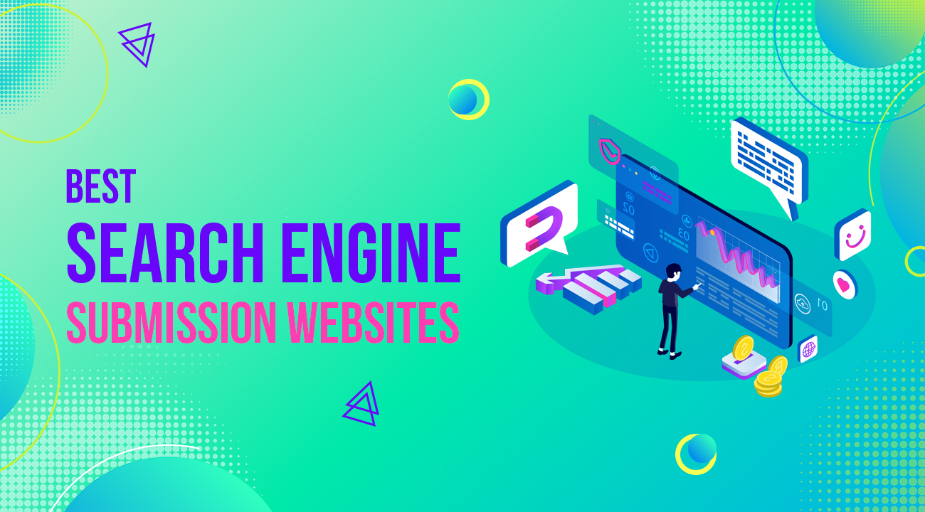 50+ Search Engine Submission Sites to Create Backlinks in 2021 3