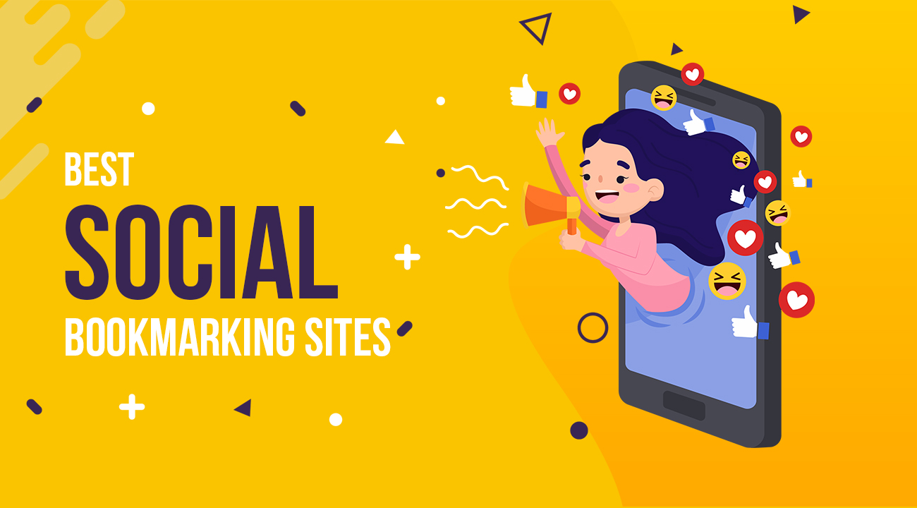 135+ Social Bookmarking Sites to Boost Your Reach in 2019 1