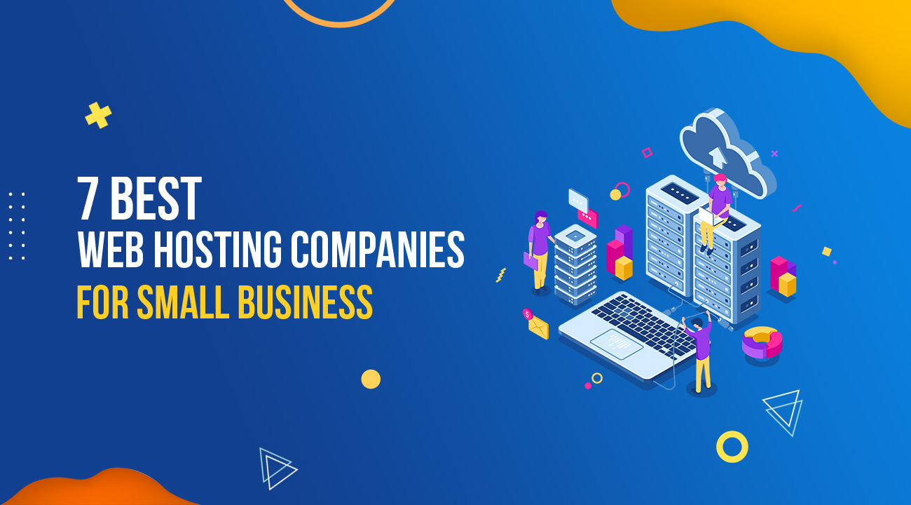 7 Best Web Hosting Companies for Small Business in 2019 1