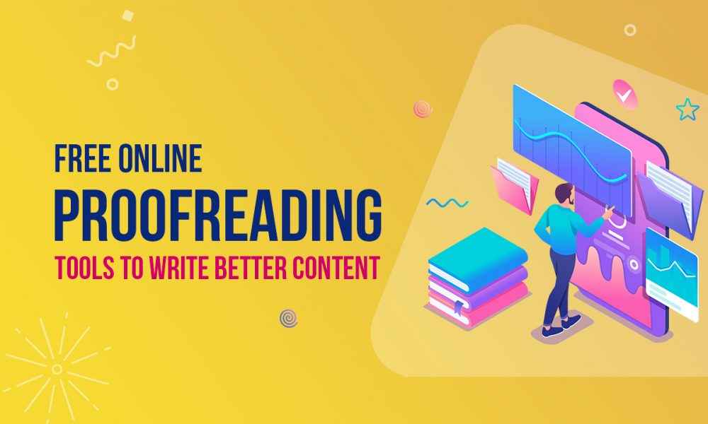10 Free Online Proofreading Tools to Write Better Content