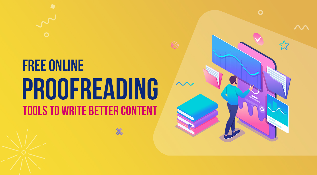 10 Free Online Proofreading Tools to Write Better Content 1